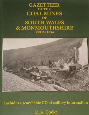 Gazetteer of the Coal Mines of South Wales & Monmouthshire from 1854, by R.A. Cooke